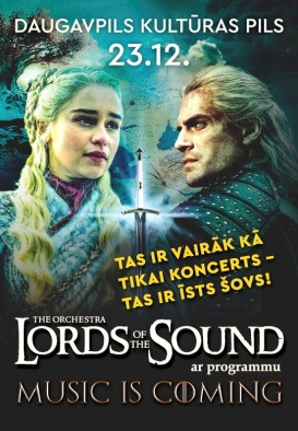 LORDS OF THE SOUND ar programmu 'Music is coming' (Pārcelts no 05.04.2020, 17.09.2020 un 29.12.2020.)