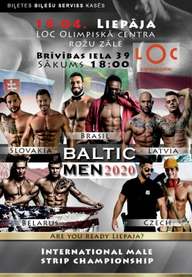 TIKS PĀRCELTS - BALTIC MEN 2020. International Male Strip Championship
